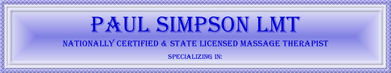 Banner for Paul Simpson LMT Nationally Certified and State Licensed Massage Therapist