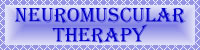 Link to NeuroMuscular Therapy Page
